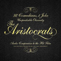 Aristocrats (The Soundtrack)
