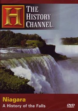 History Channel: Niagra - A History of the Falls