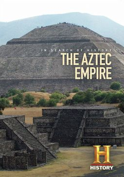 History Channel: In Search of History - The Aztec