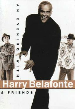 An Evening With Harry Belafonte and Friends