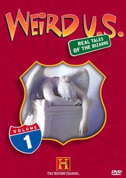 History Channel: Weird U.S., Volume 1