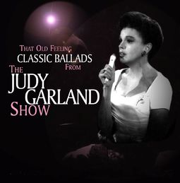 "That Old Feeling: Classic Ballads From ""The Judy"