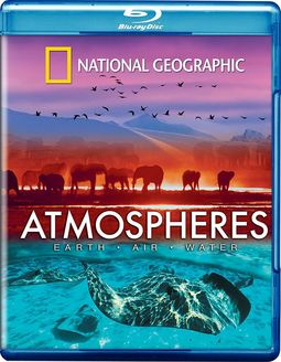 National Geographic - Atmospheres: Earth, Air and