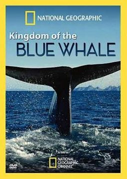 National Geographic - Kingdom of the Blue Whale