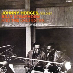 Johnny Hodges with Billy Strayhorn and the