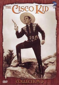 Cisco Kid - Collection 3 (4-DVD)