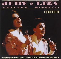 Liza Minnelli Judy Garland Judy Amp Liza Together Live