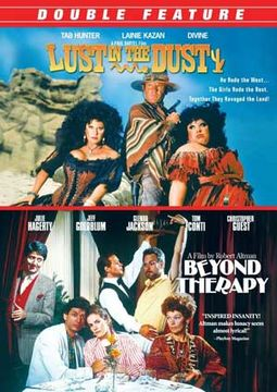 Lust in the Dust / Beyond Therapy