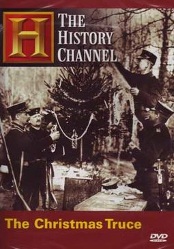 History Channel: WWI - The Christmas Truce