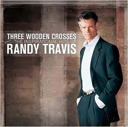 Three Wooden Crosses: The Inspirational Hits of