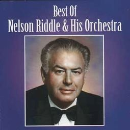 Best of Nelson Riddle & His Orchestra