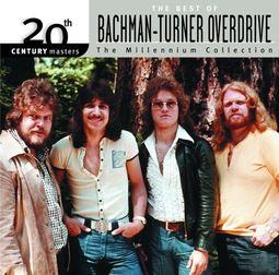 The Best of Bachman-Turner Overdrive - 20th