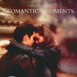 The Best of The Romantic Moments