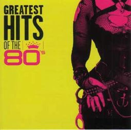 Greatest Hits of The 80s (2-CD Set)