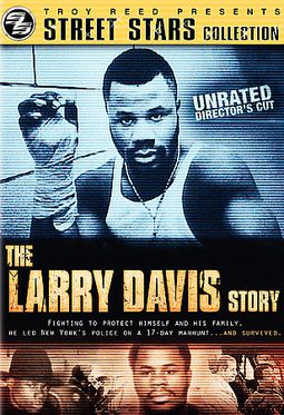 Street Stars: The Larry Davis Story