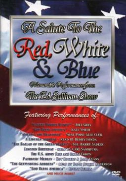 Ed Sullivan Show - A Salute to the Red, White and