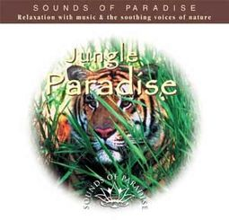 Sounds of Paradise: Jungle Paradise