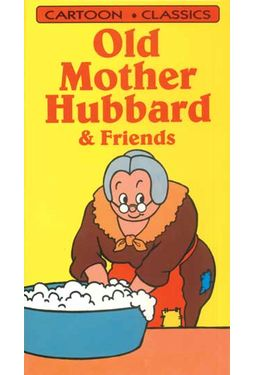 Old Mother Hubbard & Friends