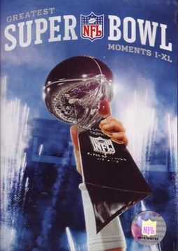 Football - Greatest Superbowl Moments I-XL