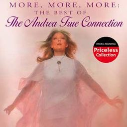 More More More: The Best of Andrea True Connection