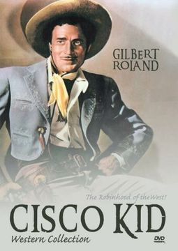 Cisco Kid, Volumes 1 & 2 (The Gay Cavalier /