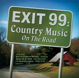 Exit 99 - Country Music On The Road