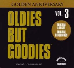 Oldies But Goodies, Volume 3 (Golden Anniversary)