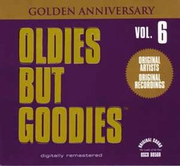 Oldies But Goodies, Volume 6 (Golden Anniversary)