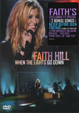 Faith Hill - When The Lights Go Down (Amaray