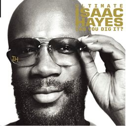 Ultimate Isaac Hayes: Can You Dig It? (2-CD+DVD)