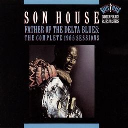 Father of The Delta Blues: The Complete 1965