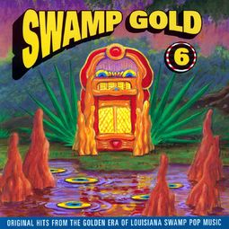 Swamp Gold, Volume 6