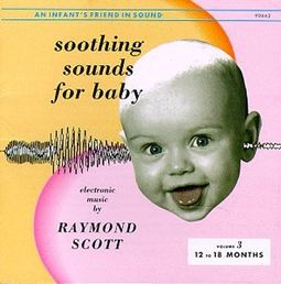 Soothing Sounds for Baby, Volume 3: 12 to 18