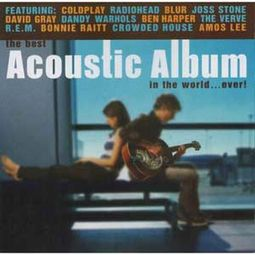 Best Acoustic Album In The World...Ever!