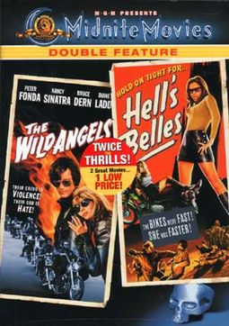 The Wild Angels / Hell's Belles
