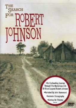 Robert Johnson - The Search for Robert Johnson