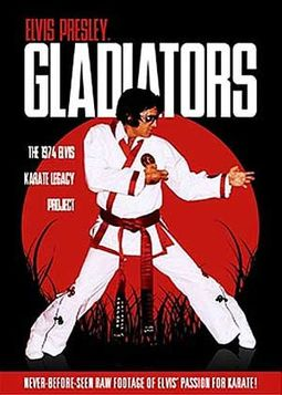 Elvis Presley Gladiators: The 1974 Elvis Karate