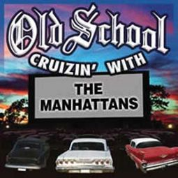 Old School Cruizin' With The Manhattans