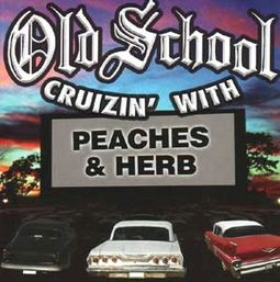 Old School Cruizin' With Peaches & Herb