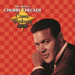 The Best of Chubby Checker, 1959-1963 (Cameo