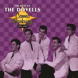 The Best of The Dovells, 1961-1965 (Cameo Parkway)
