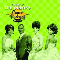 The Best of The Orlons, 1961-1966 (Cameo Parkway)