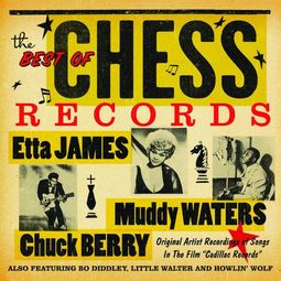 The Best of Chess Records: Original Versions of
