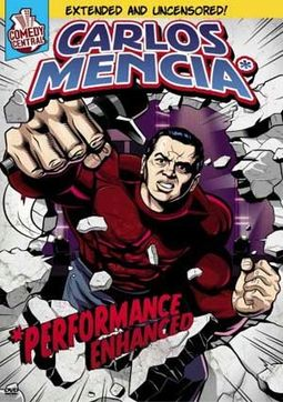 Carlos Mencia - Performance Enhanced