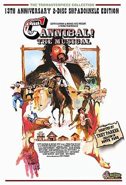 Cannibal! The Musical (2-DVD, 13th Anniversary
