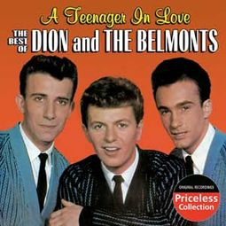 The Best of Dion & The Belmonts - A Teenager In
