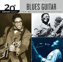 The Best of Blues Guitars - 20th Century Masters
