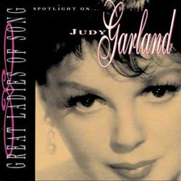 Great Ladies of Song: Spotlight on Judy Garland