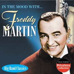 In The Mood With Freddy Martin