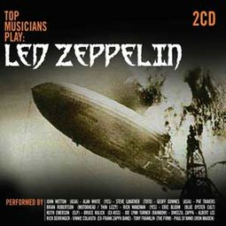 Top Musicians Play: Led Zeppelin (2-CD)